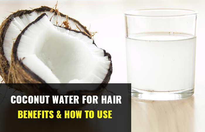 Photo of Coconut Water for Hair: Benefits & how to use.